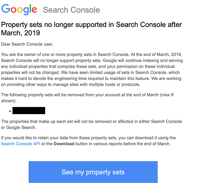 da575c396240 Google announced, via email, that they will be removing property sets from  Google Search Console at the end of March 2019.